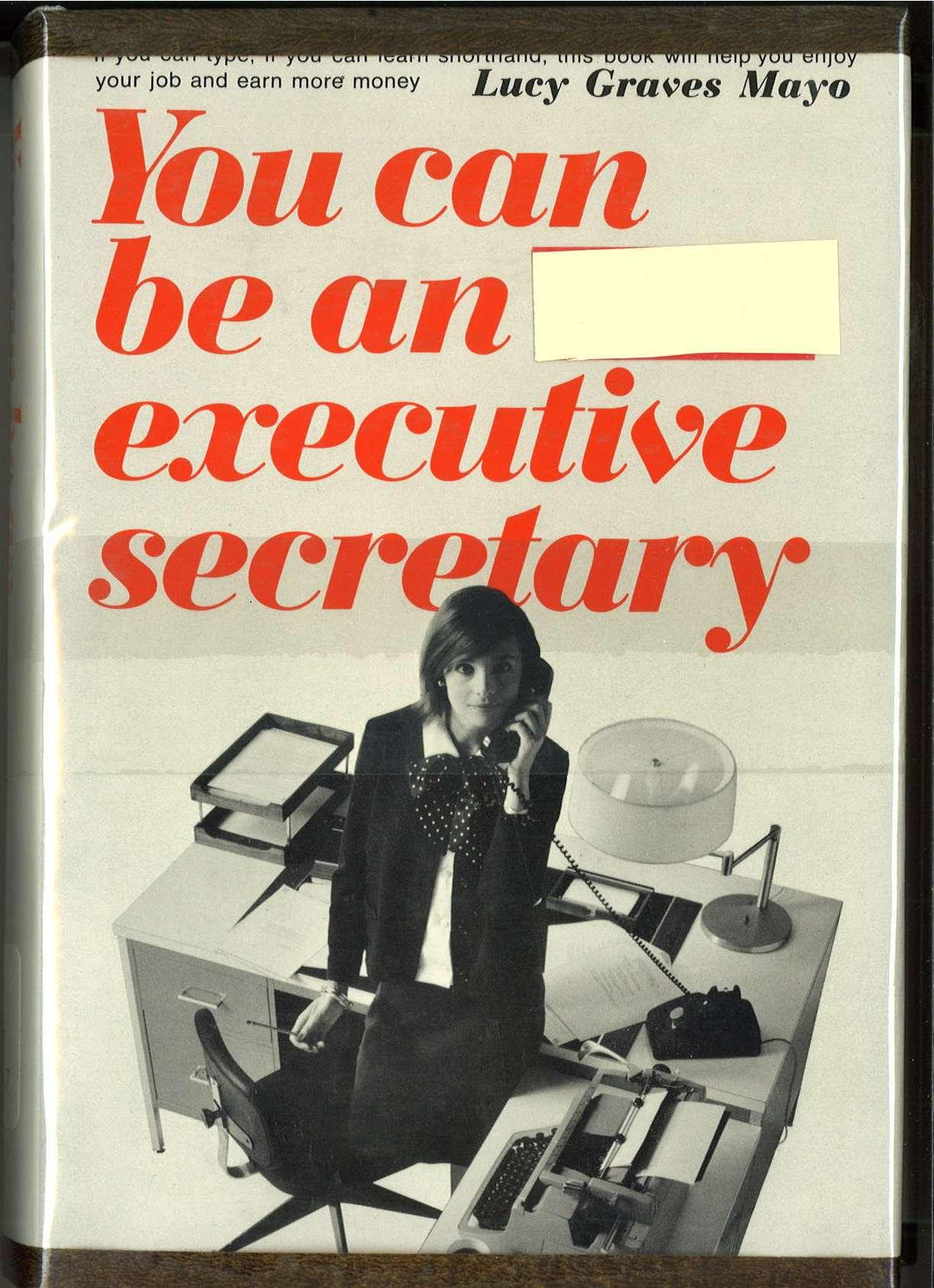 You Can Be an Executive Secretary